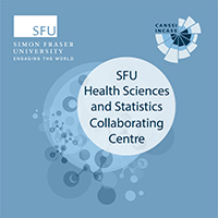 SFU Health Sciences and Statistics Collaborating Centre